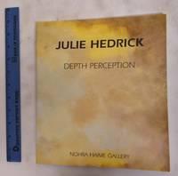image of Julie Hedrick: Depth Perception, Nohra Haime Gallery