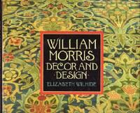 William Morris : Decor and Design