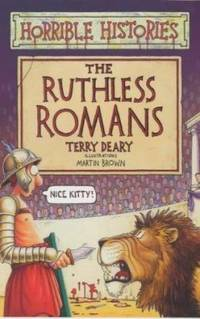 The Ruthless Romans (Horrible Histories) by Terry Deary - Paperback - 2003 - from ThriftBooks (SKU: G0439982375I5N10)