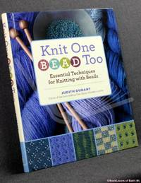 image of Knit One, Bead Too: Essential Techniques for Knitting with Beads