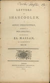 View Image 1 of 2 for Letters of Shahcoolen, A Hindu Philosopher, Residing in Philadelphia; To His Friend El Hassan, an In... Inventory #27369