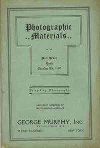 PHOTOGRAPHIC MATERIALS: MAIL ORDER, CASH, CATALOGUE: NO. 130.; [cover title]