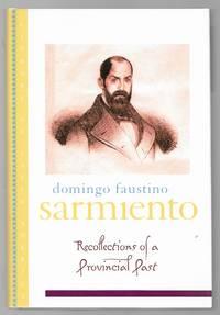 Recollection of a Provincial Past: (Recuerdos de Provincia) (Library of Latin America)