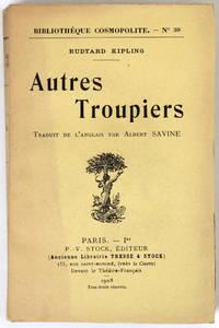 Autres troupiers. Traduit de l'anglais par Albert Savine.