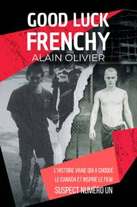 Good Luck Frenchy by Alain Olivier - Paperback - First Edition - 2020 - from Editions Dedicaces (SKU: 295)
