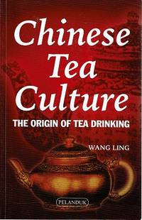 Chinese Tea Culture: The Origin Of Tea Drinking