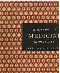 image of A History of Medicine in Pictures, Volume Four
