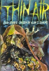 Thin Air. An Anthology of Ghost Stories