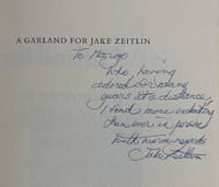 A Garland for Jake Zeitlin, On the Occasion of his 65th Birthday & the Anniversary of his 40th Year in the Book Trade