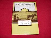 Crop Ecology : Productivity and Management in Agricultural Systems