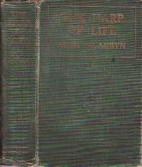 The Harp of Life by  Alan [Mrs Frances Bridges Marshall] Saint Aubyn - First Edition  - 1908 - from BOOX and Biblio.com