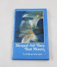 Blessed Are They That Mourn - I Will Lift Up Mine Eyes (The 121st Psalm for Today)
