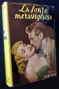 """La Fonte Meravigliosa (The 1st Italian Edition of """"The Fountainhead"""")"""