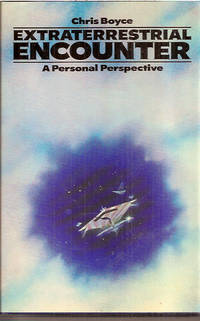 Extraterrestrial Encounter: A Personel Perspective