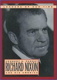 Richard Nixon and His America