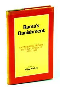 Rama's Banishment: A Centenary Tribute to the Fiji Indians, 1879-1979. Ed by Vijary Mishra (144P)