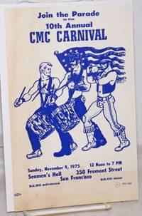 image of Join the Parade to the 10th Annual CMC Carnival [leaflet] Sunday, November 9, 1975, Seamen's Hall, 350 Fremont St. SF