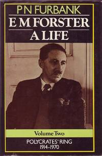 image of E.M. Forster: A Life Volume Two Polycrates' Ring 1914-1970
