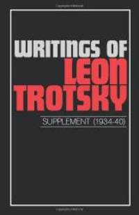 image of Writings of Leon Trotsky (Supplement 1934-40)