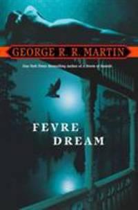Fevre Dream : A Novel