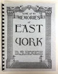 Some of My Memories of East York