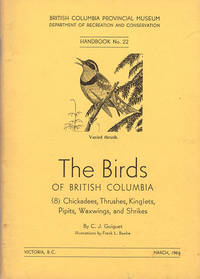 The Birds of British Columbia (8): Chicadees, Thrushes, Kinglets, Pipits, Waxwings, and Shrikes