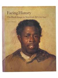 Facing History: The Black Image in American Art, 1710-1940