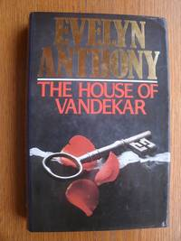 The House of Vandekar by Evelyn Anthony - First edition first printing - 1988 - from Scene of the Crime Books, IOBA (SKU: biblio114)