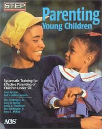 Parenting Young Children: Systematic Training for Effective Parenting (American Guidance Service...