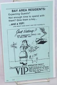 Bay Area Residents: expecting guests? Not enough time to spend them? Give them a key...and a VIP! [leaflet]