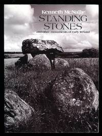 Standing Stones and Other Monuments of Early Ireland
