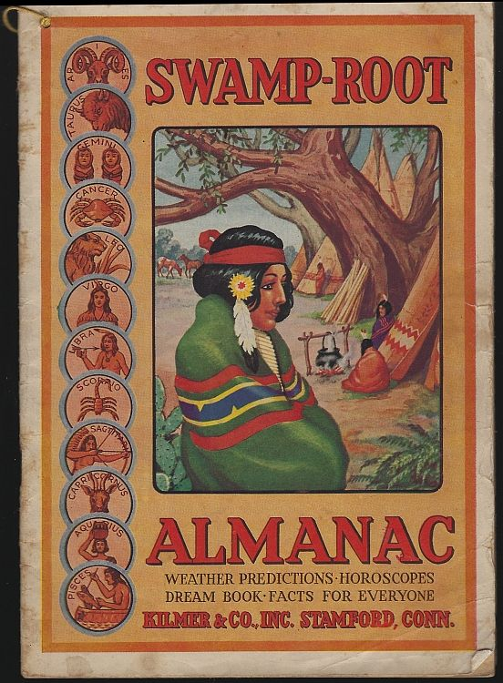 SWAMP-ROOT ALMANAC 1943 Weather Predictions, Horoscopes, Dream Book, Facts for Everyone, Kilmer, Dr.