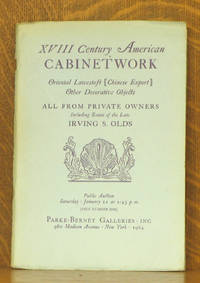 XVIII CENTURY AMERICAN CABINETWORK....ESTATE OF THE LATE IRVING S. OLDS, PARKE-BERNET 1964