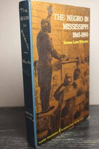 The Negro in Mississippi,  1865-1890 (The James Sprunt studies in history  and po
