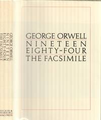 Nineteen Eighty-Four - The Facsimile of the Extant Manuscript