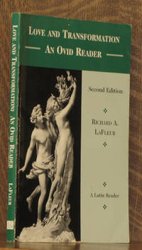 LOVE AND TRANSLATION, AN OVID READER