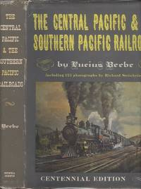 The Central Pacific & The Southern Pacific Railroads. Centennial Edition.