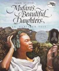 Mufaro's Beautiful Daughters by John Steptoe - 2018