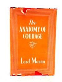 Anatomy of Courage