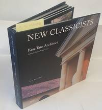 New Classicists, Ken Tate Architect, Volume 1: Selected Houses