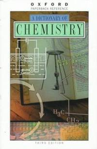 image of A Dictionary of Chemistry (Oxford Quick Reference)