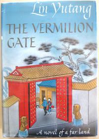The Vermillion Gate: A Novel of a Far Land