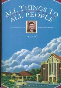 All Things to All People: The Life Story of the Reverend Don McCaskill 1917-1989 [Signed by Author]