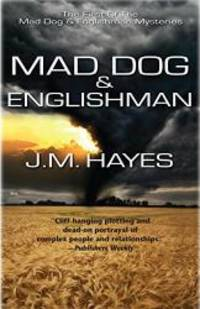 Mad Dog and Englishman (Mad Dog & Englishman Series)
