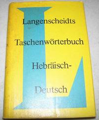 Langenscheidts Taschenworterbuch Hebraisch-Deutsch by Dr. Karl Feyerabend - Paperback - 1969 - from Easy Chair Books (SKU: 153894)