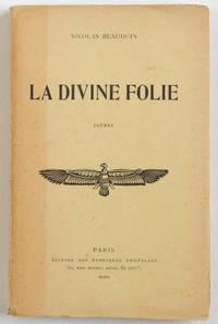 La Divine folie, poèmes