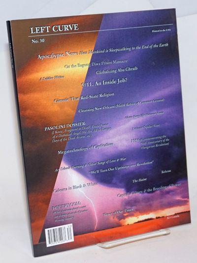 Oakland: Left Curve Publications, 2006. Magazine. 152p., 8.5x11 inches, illustrations, features, poe...