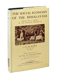 The Social Economy of the Himalayans: Based on a Survey in th Kumaon Himalayas