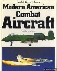 Modern American Combat Aircraft