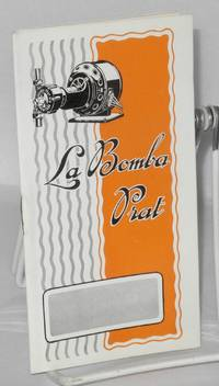 image of La Bomba Prat [cover]; Bomba 'Prat,' caudal de agua, es caudal de oro. Premiada con los primeros premios en todas las